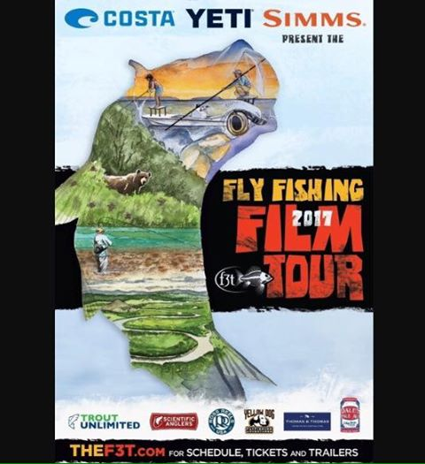 2017 Fly Fishing Film Tour March 22nd!